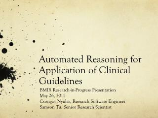 Automated Reasoning for Application of Clinical Guidelines