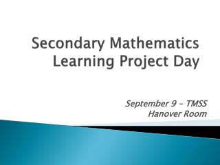 Secondary Mathematics Learning Project Day