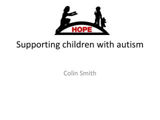 Supporting children with autism