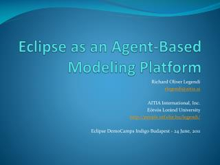 Eclipse as an Agent-Based Modeling Platform