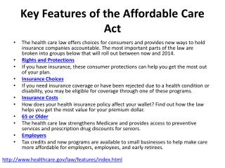 Key Features of the Affordable  C are Act
