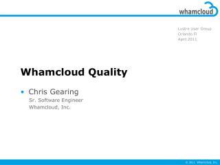 Whamcloud Quality