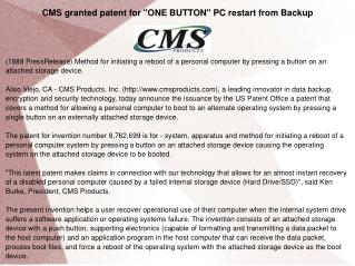 """CMS granted patent for """"ONE BUTTON"""" PC restart from Backup"""