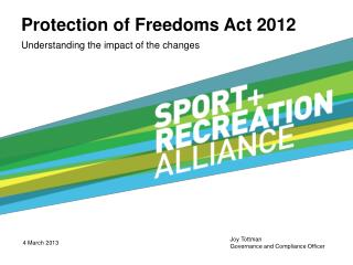 Protection of Freedoms Act 2012