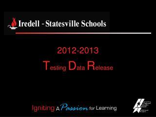 2012-2013  T esting  D ata  R elease