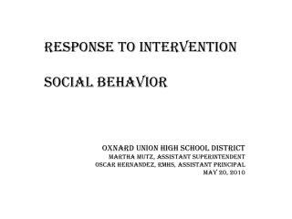 Response to Intervention Social Behavior Oxnard Union High School District