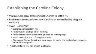 Establishing the Carolina Colony