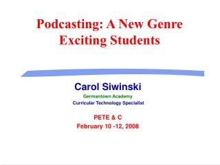 Podcasting: A New Genre Exciting Students