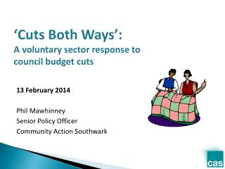�Cuts Both Ways�: A voluntary sector response to council budget cuts