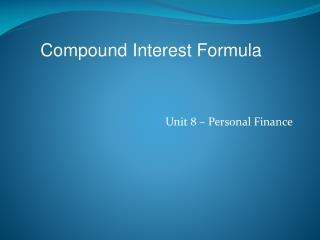 Unit 8 � Personal Finance