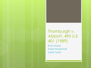 Thornburgh v. Abbott, 490 U.S 401 (1989)