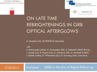 On late time  rebrightenings  in GRB optical afterglows
