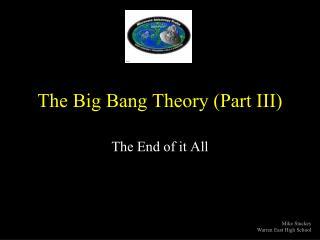 The Big Bang Theory (Part III)