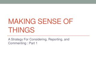 Making Sense of Things
