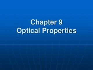 Chapter 9 Optical Properties