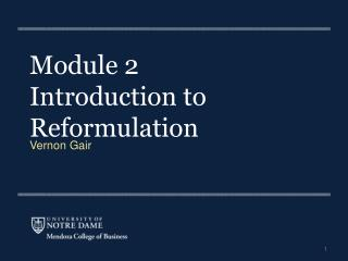Module 2 Introduction to Reformulation