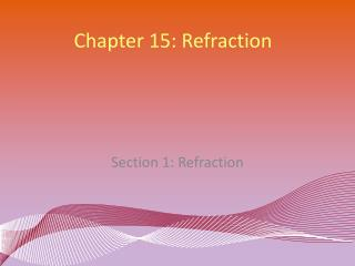 Chapter 15: Refraction
