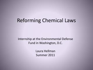 Reforming Chemical Laws
