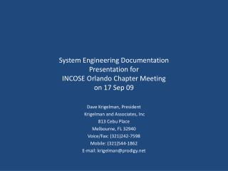 System Engineering Documentation Presentation for  INCOSE Orlando Chapter Meeting  on 17 Sep 09