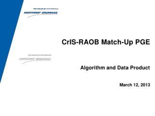 CrIS -RAOB Match-Up PGE