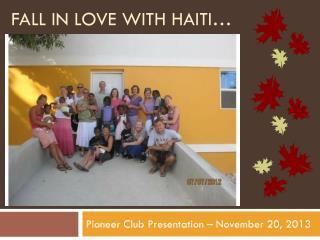 Fall in Love With Haiti…