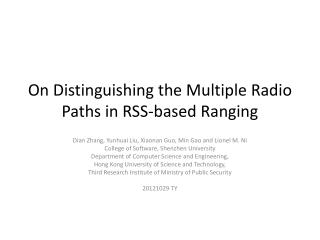 On Distinguishing the Multiple Radio Paths in RSS-based Ranging