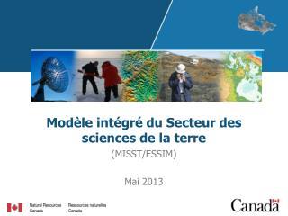 Modèle intégré du Secteur des sciences de la terre