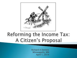 Reforming the Income Tax: A Citizen's Proposal