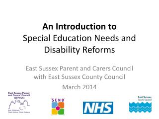 An Introduction to  Special Education Needs and Disability Reforms