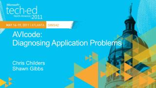 AVIcode:  Diagnosing Application Problems