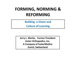 FORMING, NORMING & REFORMING