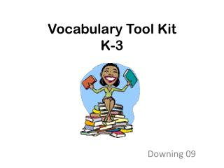 Vocabulary Tool Kit K-3