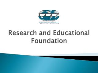 Research and Educational Foundation