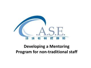 Developing a Mentoring Program for non-traditional staff