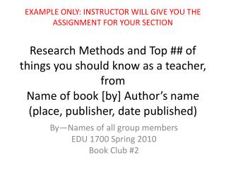 By—Names of all group members EDU 1700 Spring 2010 Book Club #2