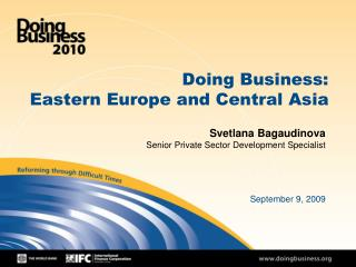 Doing Business: Eastern Europe and Central Asia