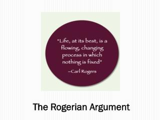 The  Rogerian  Argument