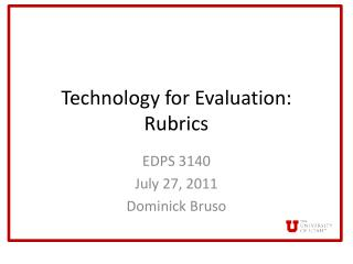 Technology for Evaluation: Rubrics