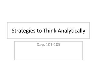 Strategies to Think Analytically