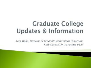 Graduate College Updates & Information