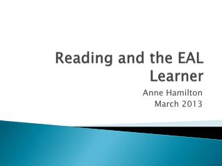 Reading and the EAL Learner