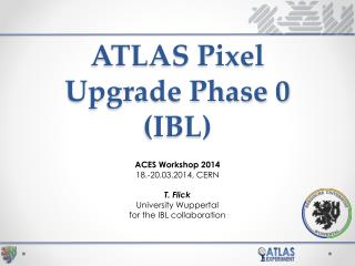 ATLAS Pixel Upgrade Phase 0 (IBL)