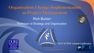 Organization Change Implementation as Project Management