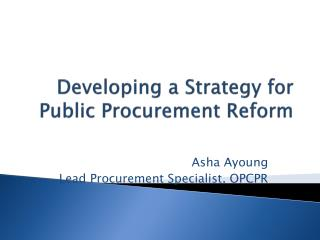 Developing a Strategy for Public Procurement Reform
