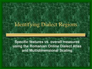 Identifying Dialect Regions