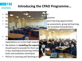 Introducing the CPAD Programme…