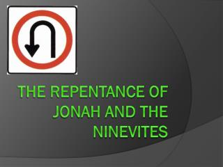 The Repentance of Jonah and the Ninevites