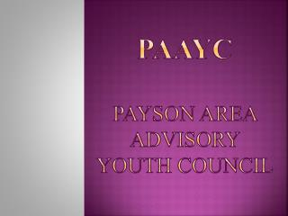 PAAYC Payson Area Advisory Youth Council