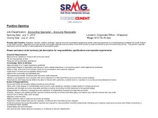 Position Opening Job Classification:   Accounting Specialist – Accounts Receivable