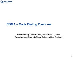 CDMA  Code Dialing Overview